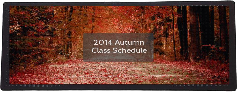 2014 Autumn Class Schedule